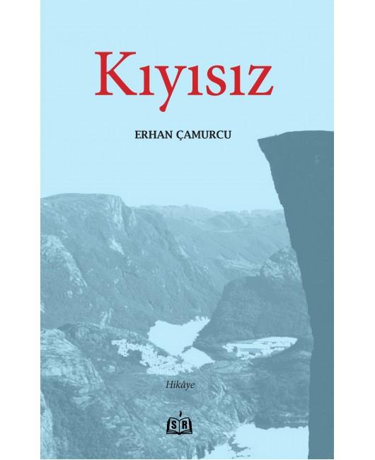 SR018/ KIYISIZ - ERHAN ÇAMURCU