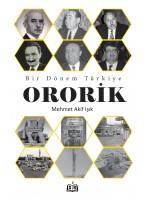 SR027 Bir Dönem Türkiye/Ororik - Mehmet Akif Işık