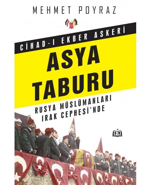 SR006/ Cihad-ı Ekber Askeri Asya Taburu - Mehmet Poyraz