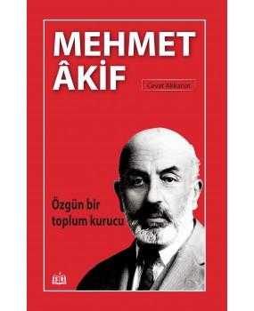SR003/ Özgün Bir Toplum Kurucu Mehmet Akif - Cevat Akkanat