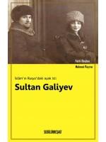 SB007/ İslam'ın Rusya'daki Ayak İzi: Sultan Galiyev - Fatih Bayhan/Mehmet Poyraz