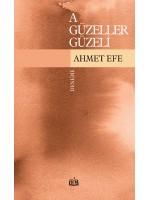 SR011/ A GÜZELLER GÜZELİ - AHMET EFE
