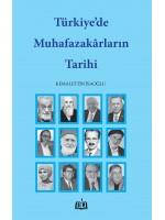 SR019/ TÜRKİYE'DE MUHAFAZAKÂRLARIN TARİHİ - KEMALETTİN İSAOĞLU