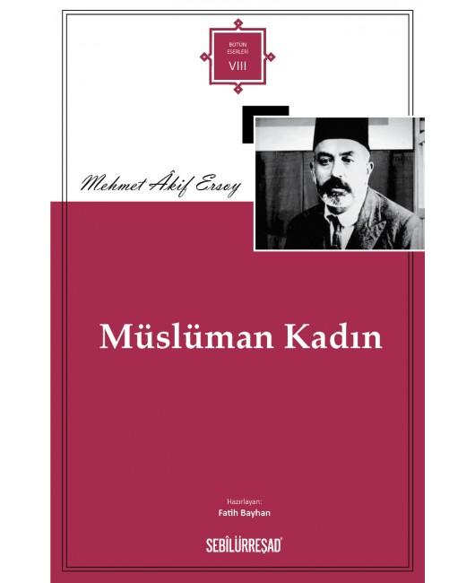 SB008/ Müslüman Kadın - Mehmet Âkif Ersoy